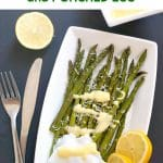 Roasted Asparagus with Hollandaise Sauce and Poached Egg, a super healthy, low carb and delicious breakfast or brunch recipe that is ready in about 20 minutes. Posh enough to be served on special occasions, and surely a lovely healthy treat for Easter.