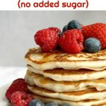 Fluffy Egg-Free Pancakes with Berries, a delicious and healthy breakfast or brunch treat. Ready in about 15 minutes only, these pancakes are the very best you can get. No refined sugar added, which makes them ideal for kids..