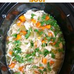Slow Cooker Chicken Noodle Soup, a classic soup that is the very definition of comfort food. And super healthy too.
