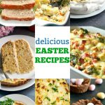 These fabulous Easter Food ideas cater for all tastes, they are extremely delicious and easy to make. From appetizers, to main courses, side dishes and desserts, there are recipes for everyone to enjoy. My Easter recipes are all homemade, and all made from scratch. They are a big hit with the whole family, and are the best Spring recipes. #easterrecipes, #easter, #springrecipes