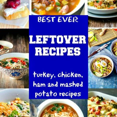 Best Leftover Recipes