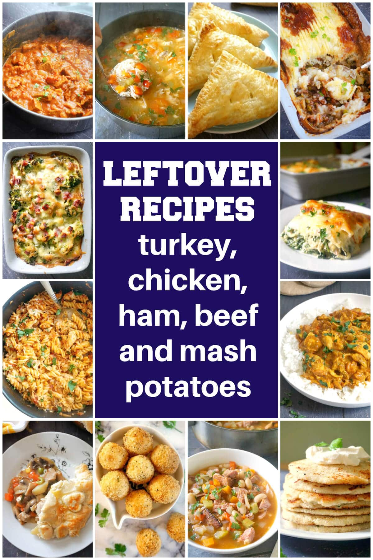 Collage of pictures with leftover recipes