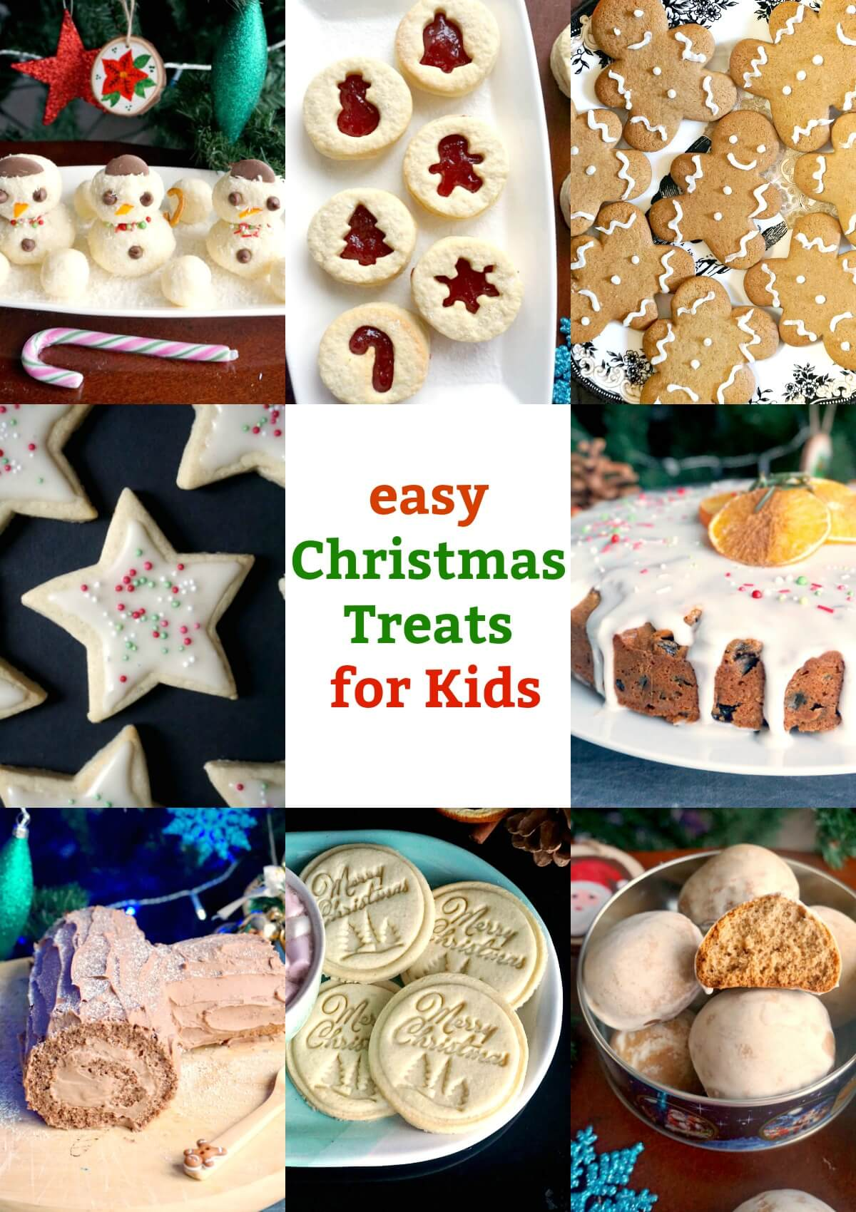 A collage of photos with Christmas Treats to bake with the kids