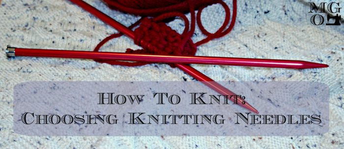 How to chose knitting needles