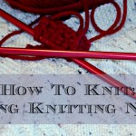 How to Choose the Right Knitting Needles