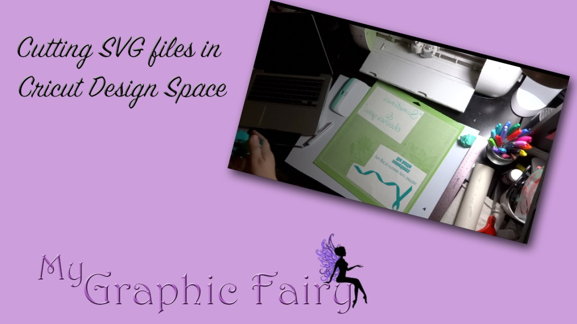 Download Cutting SVG files in Cricut Design Space Tutorial - My ...