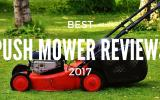 best push mower reviews 2017