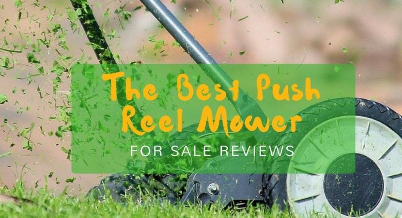 best-reel-push-mower-for-sale-reviews