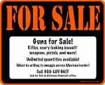 Guns For Sale! Call 1-900-LUV-BATF