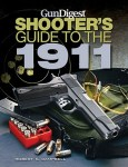 Book Review: GunDigest Shooter's Guide to the 1911 by Robert Campbell