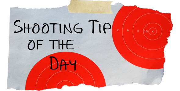 Shooting Tip of the Day
