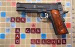 Top 11 Bad Gun Cliches…