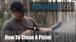 How to clean a pistol video