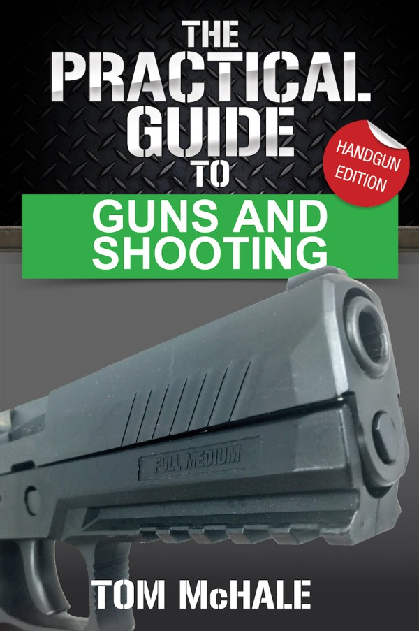 The Practical Guide to Guns and Shooting, Handgun Edition front cover