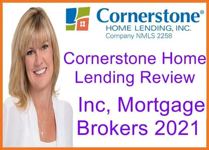 Cornerstone Home Lending Review