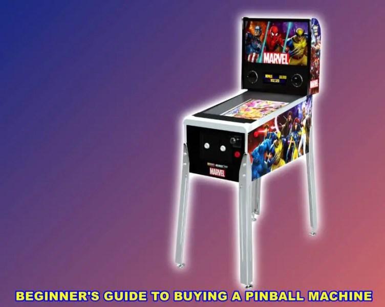 BEGINNER'S GUIDE TO BUYING A PINBALL MACHINE