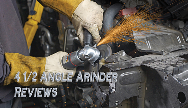 4 1/2 angle grinder reviews