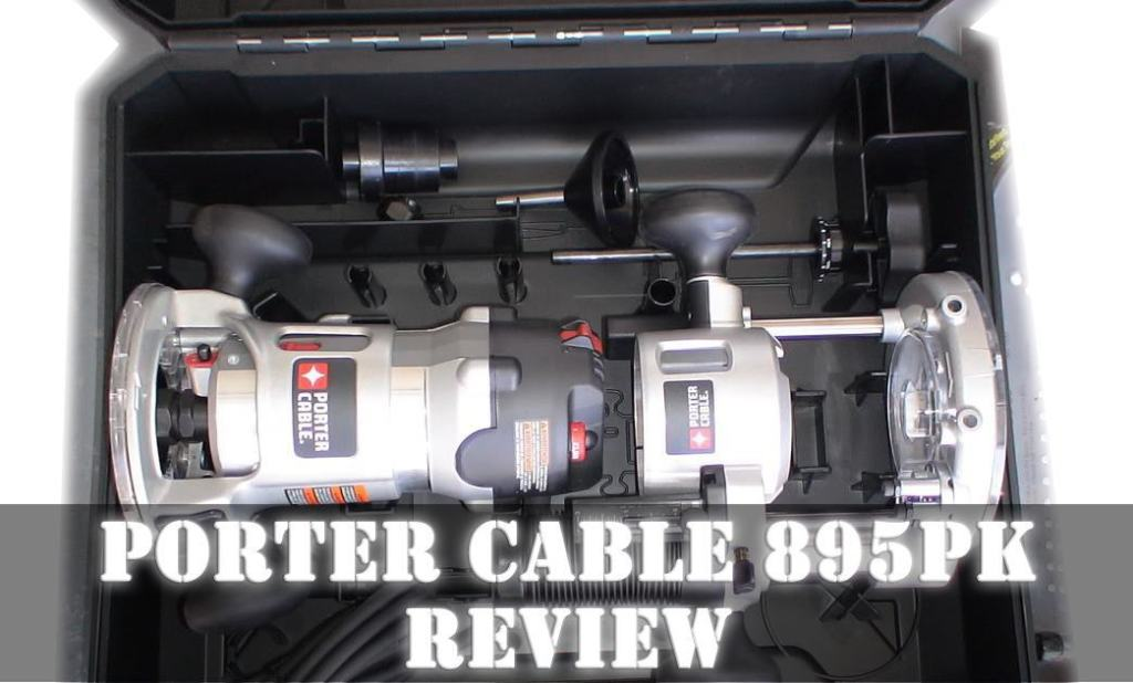 Porter Cable 895PK Review