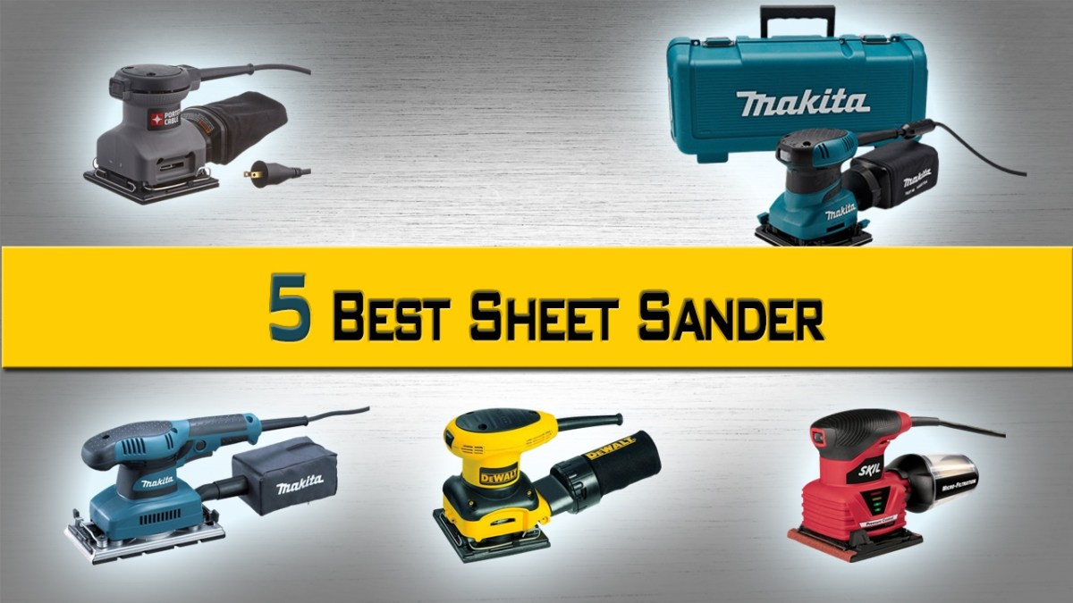 Convenient 5 best sheet sander Review and Buying Guide