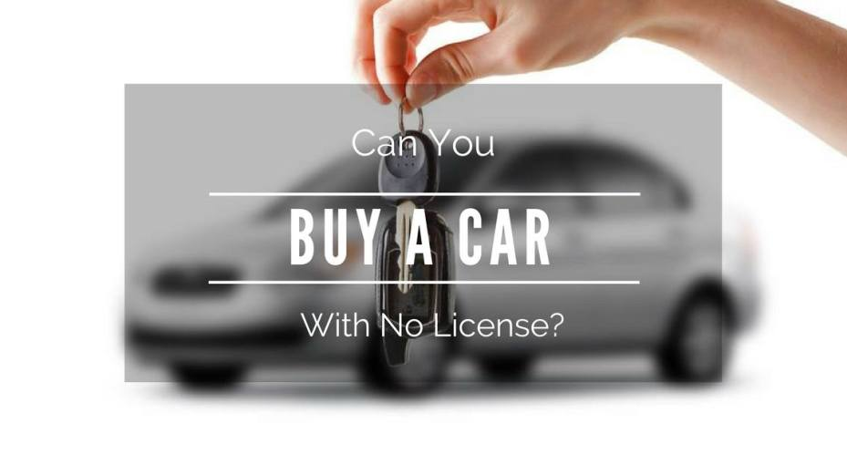 can-you-buy-a-car-with-no-license
