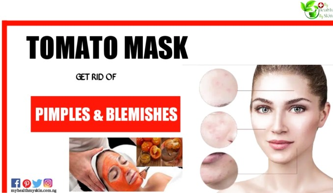 Homemade Tomato mask to get rid of pimples and skin blemishes