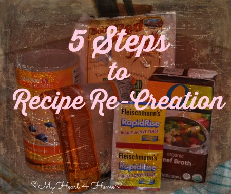 5 Steps to Recipe Re-Creation