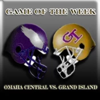 Game of the Week: Omaha Central vs. Grand Island Poster