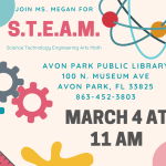 S.T.E.A.M. Alert! March 4 at 11:00 AM, Avon Park Public Library will be hosting S.T.E.A.M.. Participants will get a chance to trap a leprechaun at this month's session.