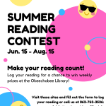 Make your reading count this summer for the chance to win prizes at the Okeechobee Library with our Summer Reading Contest! Log your reading at the following links between June 15th – August 15th to be entered for the chance to win the grand prize. Bonus!: Try to track your reading daily as a random winner will be chosen every week for a small prize! Visit these sites and fill out the form to log your reading or call us at 863-763-3536: Adult: tinyurl.com/oke-sr20-adult Teen: tinyurl.com/oke-sr20-teen Children: tinyurl.com/oke-sr20-child