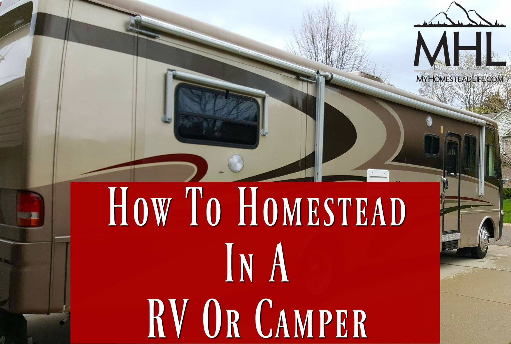 How to Homestead in a RV or Camper