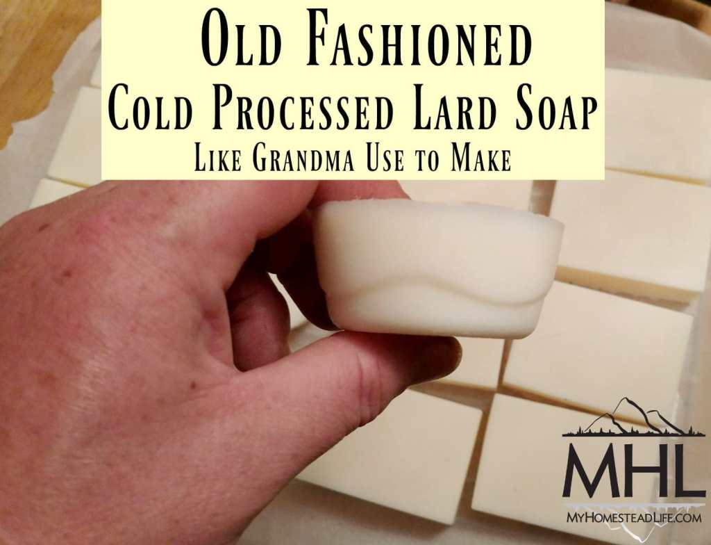 Old Fashioned Cold Processed Lard Soap- Like Grandma Used to Make. No frills, just good soap.