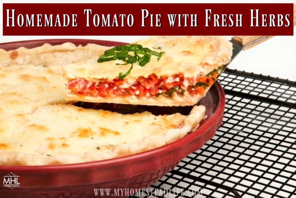 Homemade Tomato Pie With Fresh Herbs