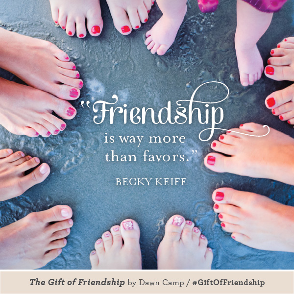 Becky Keife The Gift of Friendship #GiftofFriendship