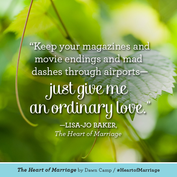 Lisa-Jo Baker The Heart of Marriage #HeartofMarriage