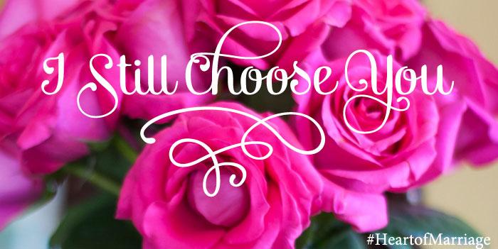 I Still Choose You