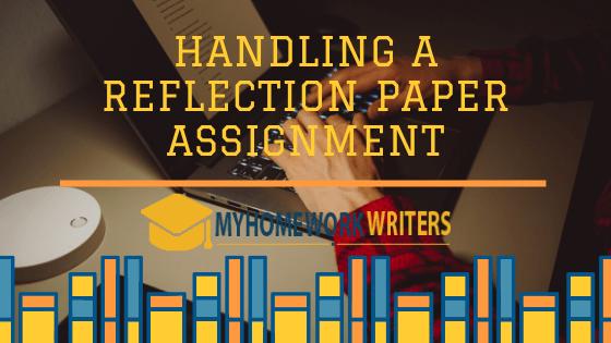 Handling a Reflection Paper Assignment