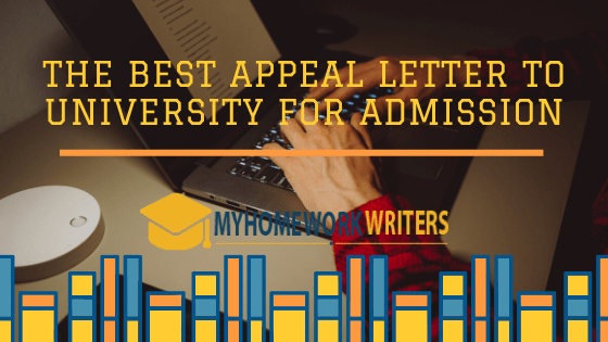 The Best Appeal Letter to University for Admission