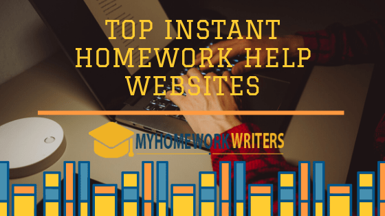 Top Instant Homework Help Websites