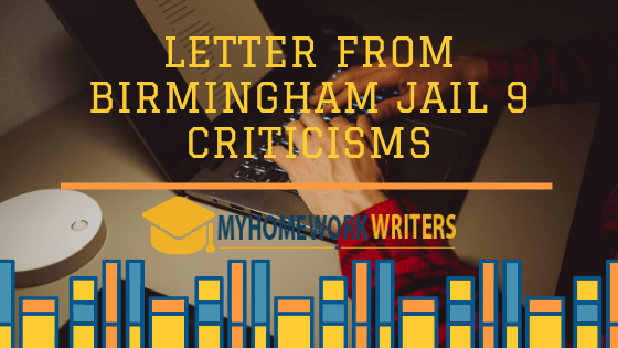 Letter from Birmingham Jail 9 Criticisms