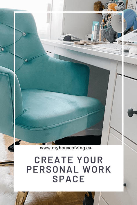 Create Your personal work space