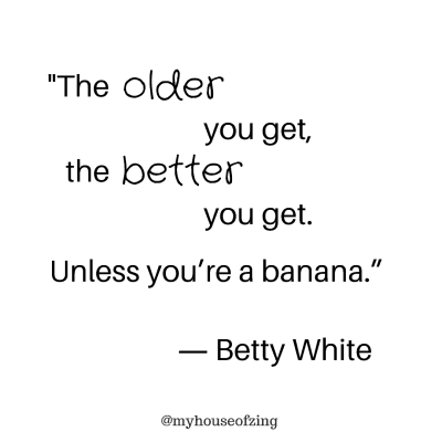 Beauty Tips Quote: Betty White