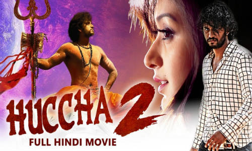 Huccha 2 2019 HDRip 350Mb Hindi Dubbed 480p Watch Online Full Movie Download bolly4u