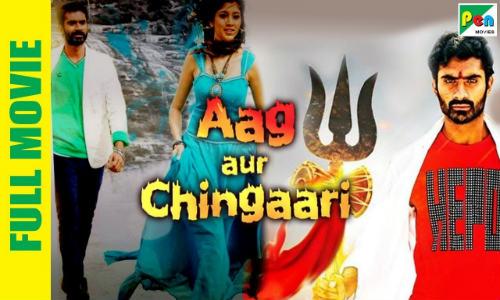 Aag Aur Chingaari 2019 HDRip 350MB Hindi Dubbed 480p Watch Online Full Movie Download bolly4u