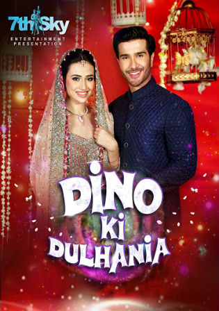 Dino Ki Dulhaniya 2018 HDRip 250Mb Urdu 480p Watch Online Full Movie Download bolly4u