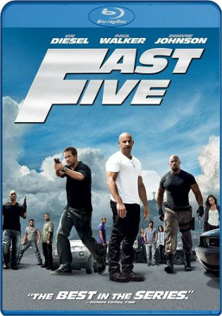 Fast Five 2011 BluRay 1GB Hindi Dual Audio 720p Watch Online Full Movie Download bolly4u