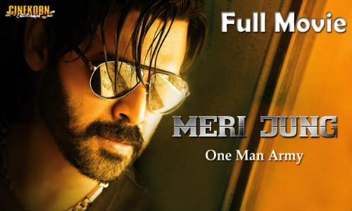Meri Jung One Man Army 2019 HDRip 300Mb Hindi Dubbed 480p Watch Online Full Movie Download bolly4u