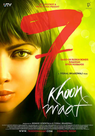 7 Khoon Maaf 2011 HDRip 400MB Full Hindi Movie Download 480p Watch Online Free bolly4u