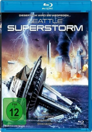 Seattle Superstorm 2012 BluRay 300Mb Hindi Dual Audio 480p Watch Online Full Movie Download bolly4u