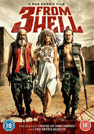 3 From Hell 2019 WEB-DL 900MB UNRATED Hindi Dual Audio 720p Watch Online Full Movie Download bolly4u