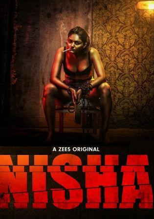 Nisha 2019 WEB-DL 2.5GB Hindi Complete S01 Download 1080p Watch Online Free bolly4u